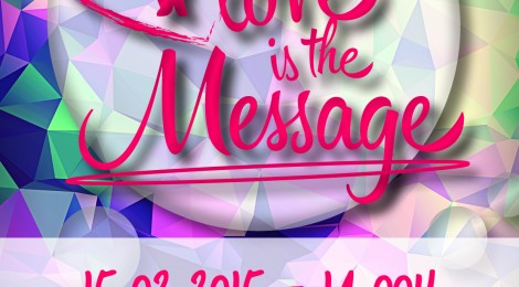 Love is the message 2015